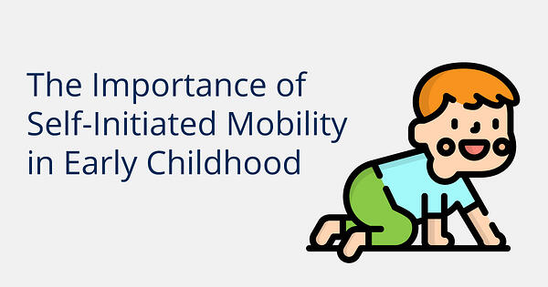 Importance-of-Self-Initiated-Mobility-Blog-Title