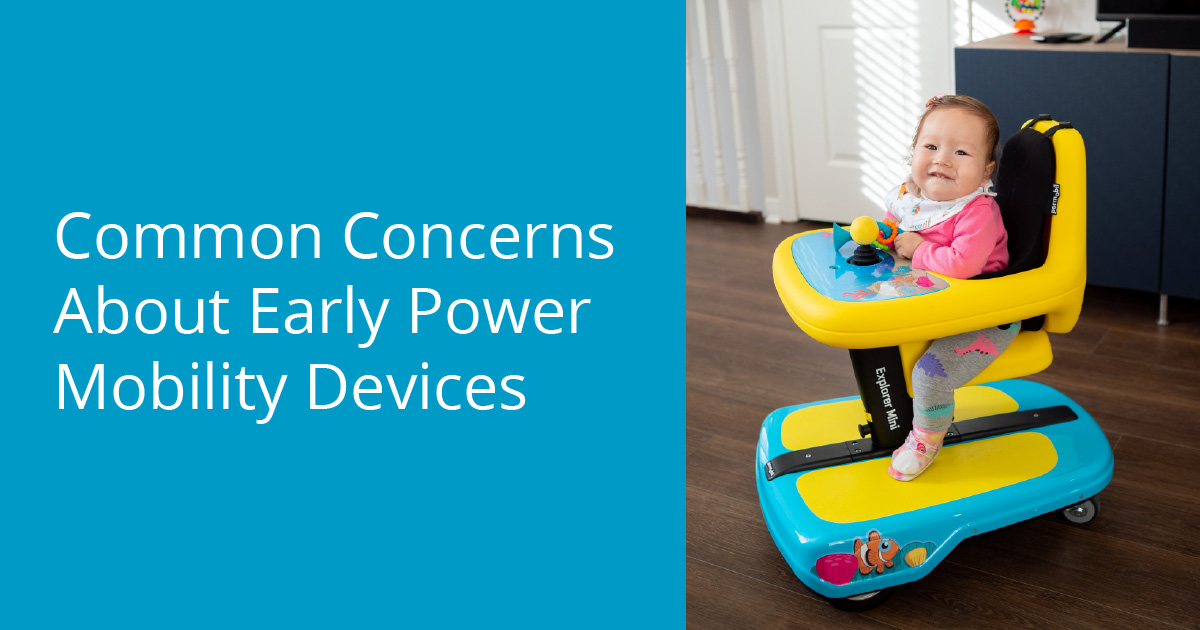 Common Concerns About Early Power Mobility Devices