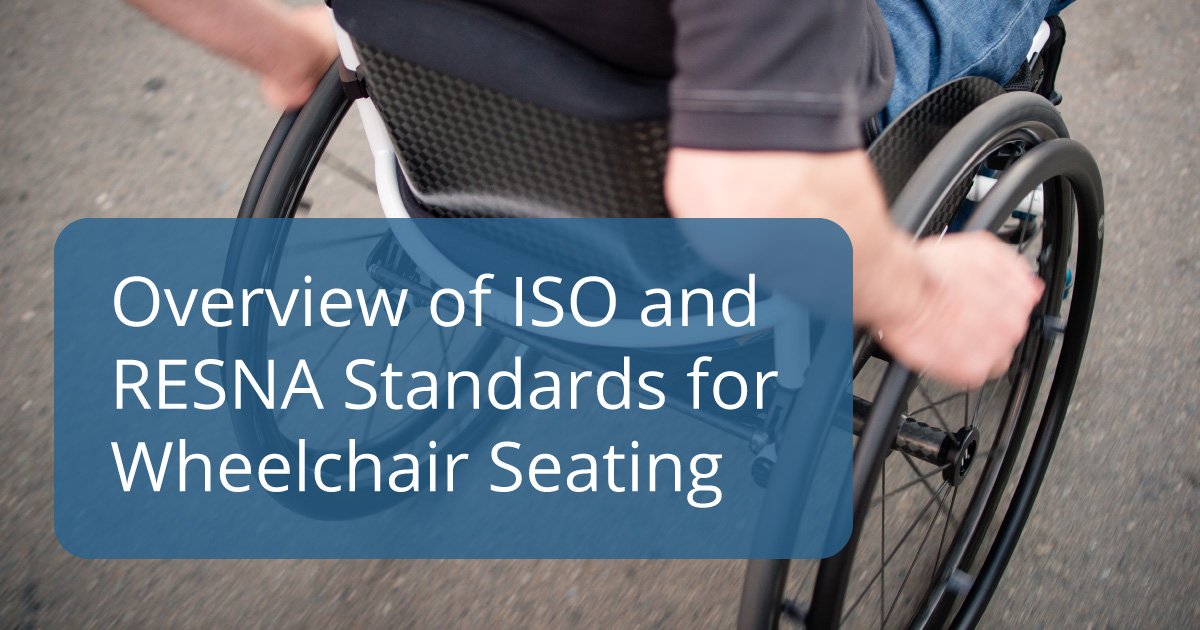 overview of ISO and RESNA standards for wheelchair seating