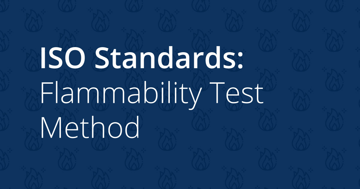ISO Standards: Flammability Test Method