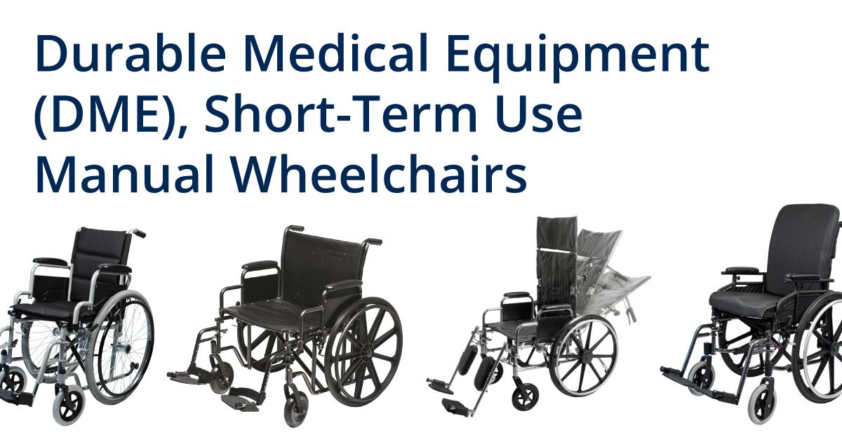 DME Short Term Use manual wheelchairs