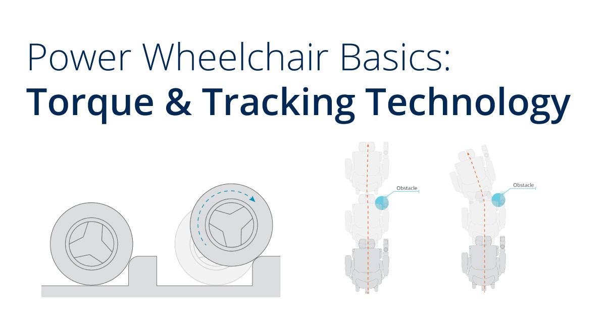 Power Wheelchair Basics: Torque & Tracking Technology