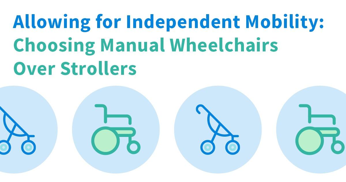 Pediatric-Blog-2-Manual-Wheelchair-vs-Stroller-Title