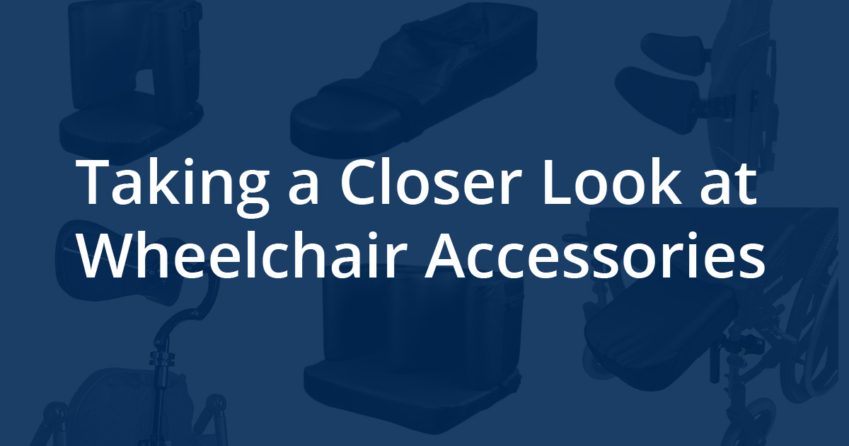 Taking a Closer Look at Wheelchair Accessories