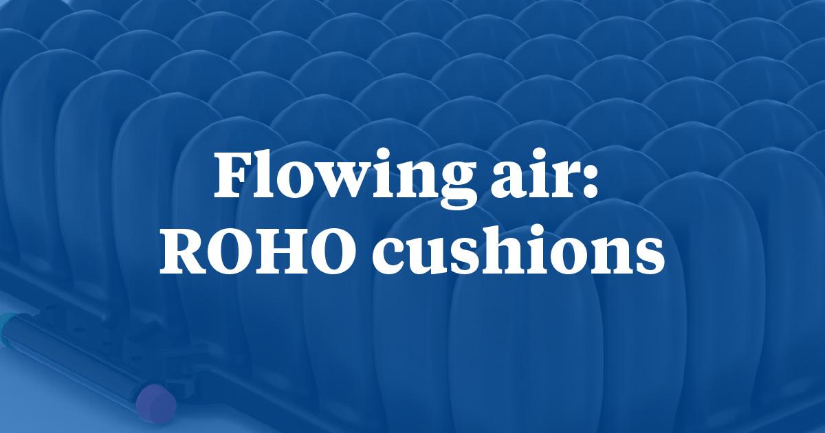 Flowing Air: ROHO Cushions